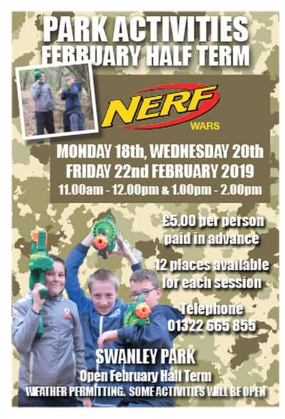 Nerf Wars at February half term, 18th, 20th & 22nd 11am - midday & 1pm - 2pm call 01322 665 855 for more details